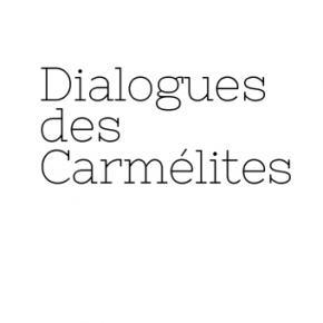 Dialogues of the Carmelites Poulenc Jaho Barbeyrac Deloeuil Clarac